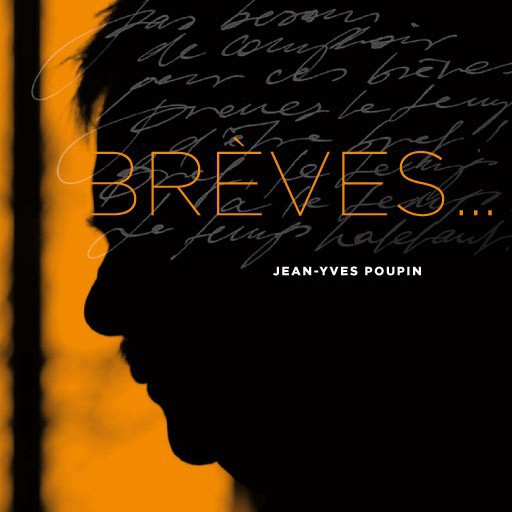 Brèves… de Jean-Yves Poupin